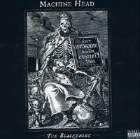 Machine Head - The Blackening (cd review)