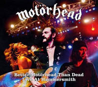 Motörhead - Better Motörhead Than Dead - Live 2005 (cd review)
