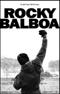 Rocky Balboa (Rocky 6) (movie review)
