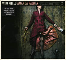 Amanda Palmer - Who Killed Amanda Palmer? (cd review)