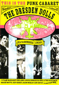 The Dresden Dolls - Live at the Roundhouse, London (music dvd review)
