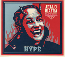 Jello Biafra & the Guantanamo School of Medicine - The Audacity of Hype (cd review)