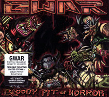 GWAR - Bloody Pit Of Horror (cd review)