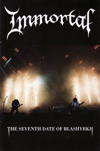 Immortal - The Seventh Date Of Blashyrkh (Live at Wacken 2007) (music dvd review)