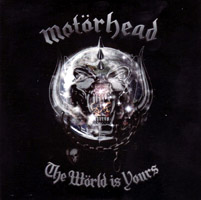 Motörhead - The Wörld Is Yours (cd/vinyl review)