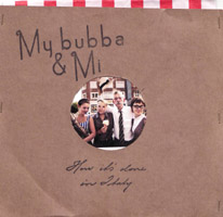 My Bubba & Mi - How It's Done In Italy (cd review)