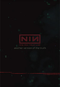 Nine Inch Nails - Another Version Of The Truth : The Gift (live, 2008) (music dvd review)