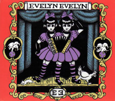 Evelyn Evelyn - Evelyn Evelyn (cd review)