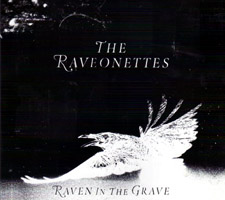 The Raveonettes - Raven In The Grave (cd/vinyl review)