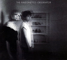 The Raveonettes - Observator (cd review)