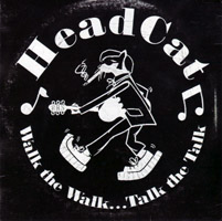The Head Cat - Walk the Walk... Talk the Talk (cd review)