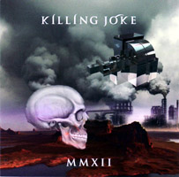 Killing Joke - MMXII (cd review)