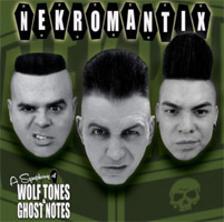 Nekromantix : ´A Symphony of Wolf Tones & Ghost Notes´ (cd review)