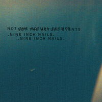 "Nine Inch Nails : ""Not The Actual Events"", EP (cd review)"