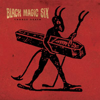Black Magic Six : ´Choose Death´ (cd review)