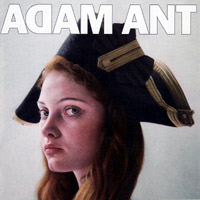 Adam Ant / Adam And The Ants - Adam Ant is the Blueblack Hussar in Marrying the Gunner's Daughter