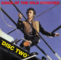Adam Ant / Adam And The Ants -  Kings of the Wild Frontier (Super Deluxe Edition) - CD 2