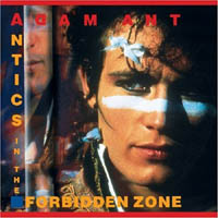 Adam Ant / Adam And The Ants - Antics In The Forbidden Zone (compilation)