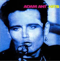 Adam Ant / Adam And The Ants - Hits (compilation)