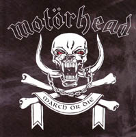 Motörhead - March Ör Die