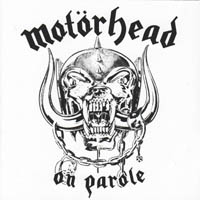 Motörhead - On Parole