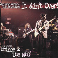 Prince - One Nite Alone... The Aftershow: It Ain't Over! (Live)