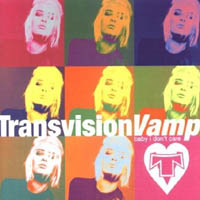 Transvision Vamp - Baby I Don't Care (collection)