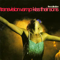 Transvision Vamp - Kiss Their Sons (collection)