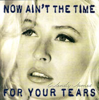 Transvision Vamp / Wendy James / Racine - Wendy James - Now Ain't The Time For Your Tears
