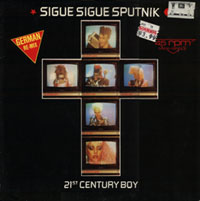 Sigue Sigue Sputnik - 21st CENTURY BOY (german remix)