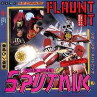 Sigue Sigue Sputnik - FLAUNT IT (japan cd boxset)