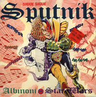 Sigue Sigue Sputnik - ALBINONI VS. STARWARS (parts 1 & 2 extended)