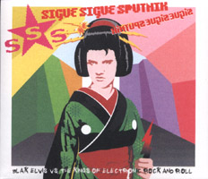 Sigue Sigue Sputnik - BLAK ELVIS vs. The Kings of Electronic Rock and Roll (Japan)