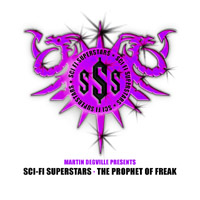 Sigue Sigue Sputnik - The Propeth Of Freak [Sci-Fi SuperStars]