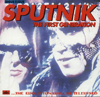 Sigue Sigue Sputnik - THE FIRST GENERATION