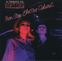 Sigue Sigue Sputnik - NON-STOP ELECTRO CABARET (a tribute to soft cell)