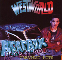 Westworld - BEATBOX ROCK 'N' ROLL - GREATEST HITS
