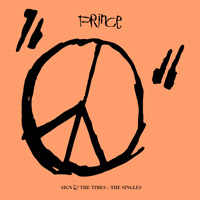New records added to my collection - Sign O' The Times – The Singles